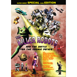 The Killer Robots and the Battle for the Cosmic Potato DVD
