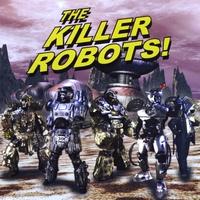 The Killer Robots album cover